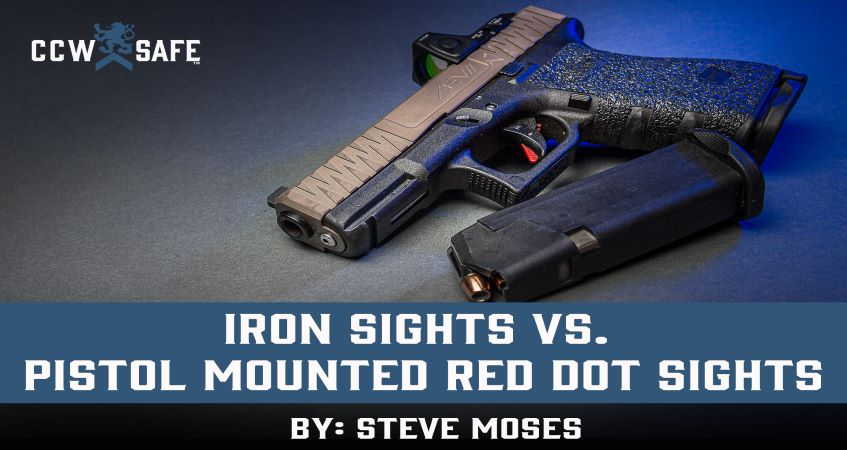 Iron Sights Vs. Pistol Mounted Red Dot Sights